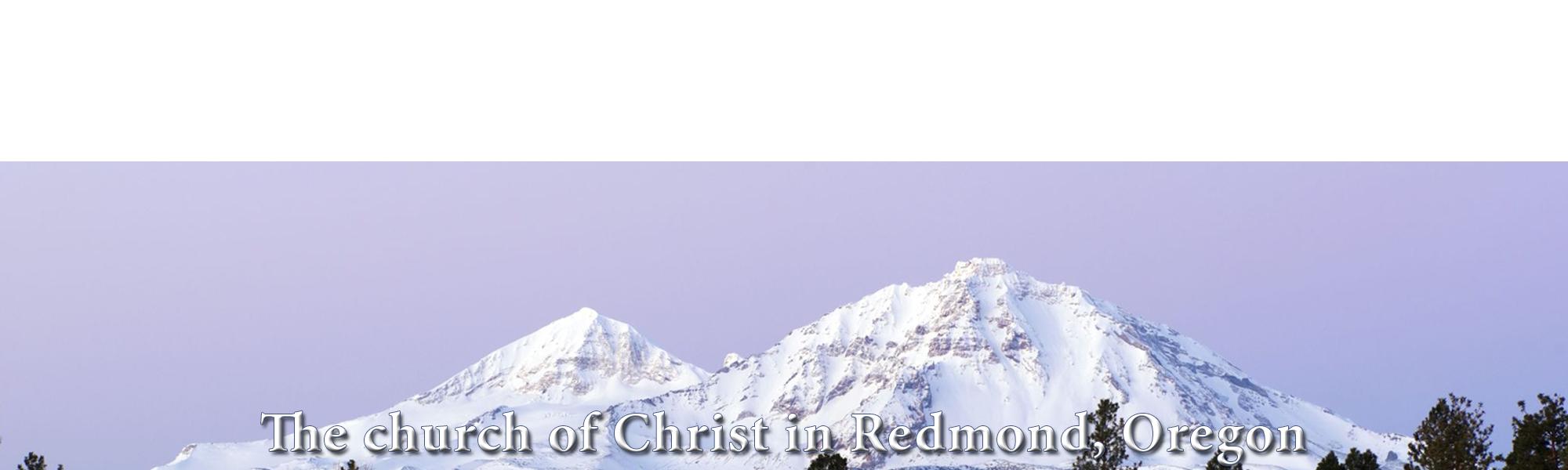 The church of Christ in Redmond, Oregon